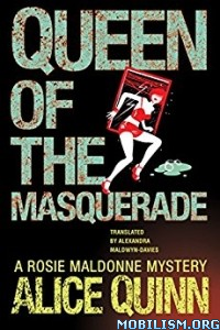 Download ebook Queen of the Masquerade by Alice Quinn (.ePUB)