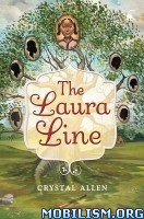 Download ebook The Laura Line by Crystal Allen (.ePUB)