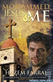 Download ebook Mohammed, Jesus & Me by Hazem Farraj (.ePUB)
