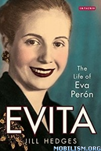 Download Evita: The Life of Eva Perón by Jill Hedges (.ePUB)