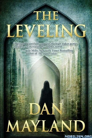 The Leveling by Dan Mayland