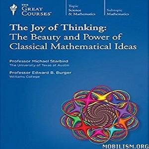 The Joy Of Thinking by Michael Starbird, Edward B. Burger