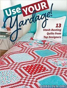Download ebook Use Your Yardage! by C&T Publishing (.ePUB)