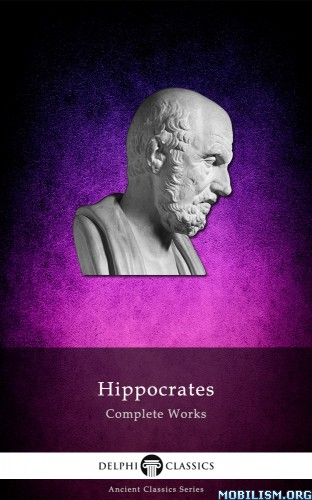 Download ebook Hippocrates Complete Works by Delphi Classics (.ePUB)