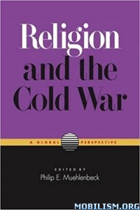 Download ebook Religion & the Cold War by Philip Muehlenbeck (.PDF)