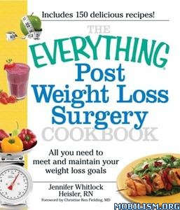 Post Weight Loss Surgery Cookbook by Jennifer Whitlock Heisler