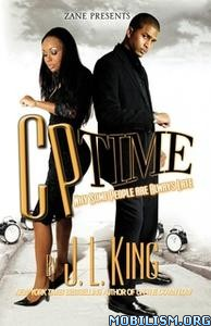 CP Time: Why Some People Are Always Late by JL King