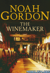 Download ebook The Winemaker by Noah Gordon (.ePUB)(.AZW3)