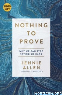 Download ebook Nothing to Prove by Jennie Allen (.ePUB)