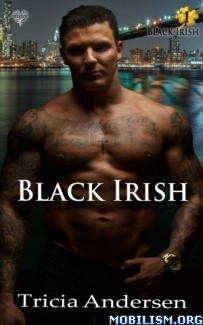 Download ebook Black Irish by Tricia Andersen (.ePUB) (.MOBI)