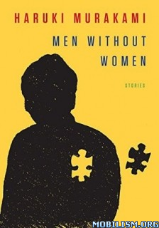 Download Men Without Women: Stories by Haruki Murakami (.ePUB)