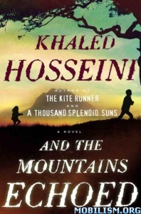 Download ebook And the Mountains Echoed by Khaled Hosseini (.ePUB)(.MOBI)
