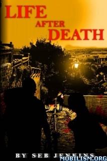 Download Life After Death by Seb Jenkins (.ePUB)(.MOBI)