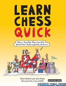 Learn Chess Quick by Brian Byfield, Alan Orpin