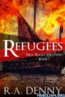 Download Refugees by R.A. Denny (.ePUB) (.MOBI)