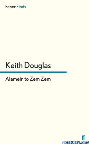 Download ebook Alamein to Zem Zem by Keith Douglas (.ePUB)