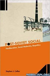 Post-Soviet Social by Stephen J. Collier