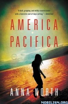 Download ebook America Pacifica by Anna North (.ePUB)