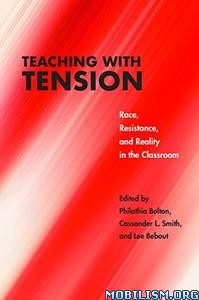 Teaching with Tension by Philathia Bolton +