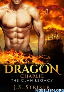 Download Dragon: Charlie by J. S. Striker (.ePUB)