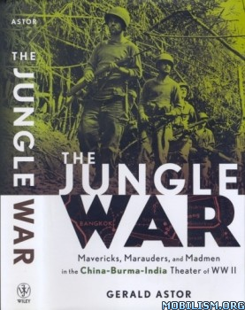 The Jungle War by Gerald Astor