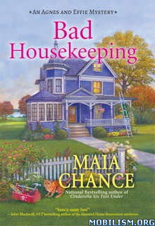 Download ebook Bad Housekeeping by Maia Chance (.ePUB)