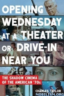 Download ebook Opening Wednesday at a Theater..by Charles Taylor (.ePUB)