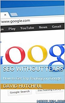 Download ebook SEO Without Tears by David Hutchful (.ePUB)