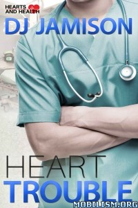 Download Heart Trouble by DJ Jamison (.ePUB)