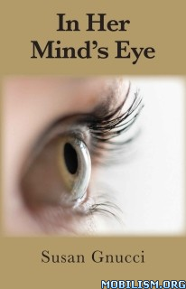 Download ebook In Her Mind's Eye by Susan Gnucci (.ePUB)