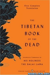 Download ebook The Tibetan Book Of The Dead by Gyurme Dorje (.ePUB)(.MOBI)