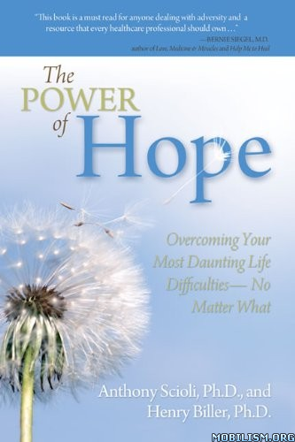 Download ebook The Power of Hope by Anthony Scioli, Henry Biller (.MOBI)