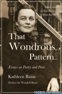 Download ebook That Wondrous Pattern by Kathleen Raine (.ePUB)