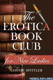 Download ebook Erotica Book Club for Nice Ladies by Connie Spittler (.ePUB)