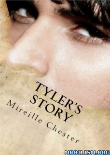 Download Tyler's Story by Mireille Chester (.ePUB)
