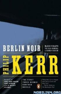 Download Berlin Noir by Philip Kerr (.ePUB)+