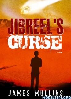 Download ebook Jibreel's Curse by James Mullins (.ePUB) (.MOBI)