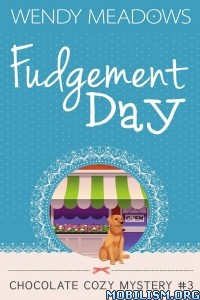 Download Fudgement Day by Wendy Meadows (.ePUB)+