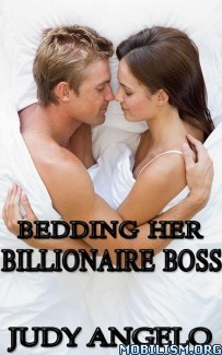 Download ebook Bedding Her Billionaire Boss by Judy Angelo (.ePUB) (.MOBI)
