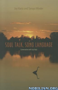 Soul Talk, Song Language by Joy Harjo, Tanaya Winder