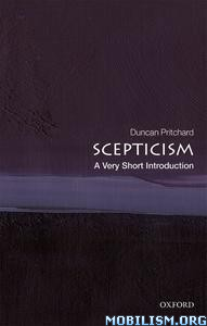 Scepticism: A Very Short Introduction by Duncan Pritchard