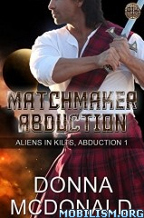 Download Matchmaker Abduction by Donna McDonald (.ePUB)