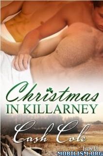 Download ebook Christmas in Killarney by Cash Cole (.ePUB)(.PDF)