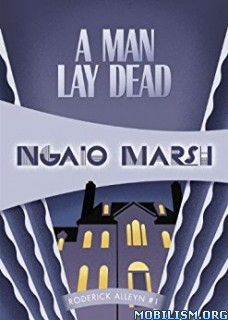 Download A Man Lay Dead by Ngaio Marsh (.MP3)