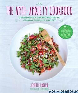 The Anti-Anxiety Cookbook by Jennifer Browne