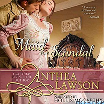 Maid for Scandal: A Regency Short Story by Anthea Lawson