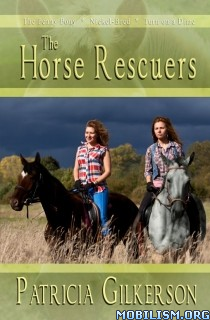 Download ebook The Horse Rescuers by Patricia Gilkerson (.ePUB) (.MOBI)