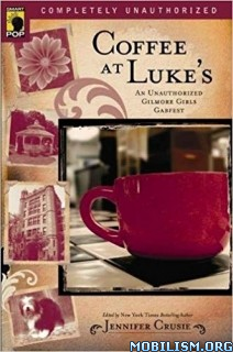 Coffee at Luke's by Jennifer Crusie and Leah Wilson