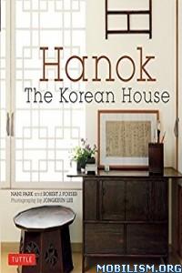 Download Hanok: The Korean House by Nani Park et al (.ePUB)