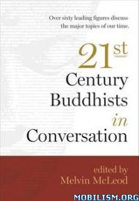Download Twenty-First-Century Buddhists by Melvin McLeod (.ePUB)
